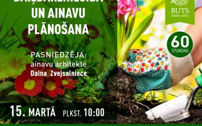 """MC """"Buts"""" Jēkabpils filiāle aicina uz daiļdārzniecības un ainavu plānošanas kursiem."""