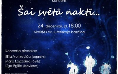 """Aknīstes ev. luteriskajā baznīcā Ziemassvētku koncerts """"Šai svētā naktī…"""""""